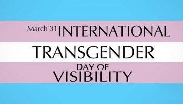 INTERNATIONAL TRANSGENDER DAY OF VISIBILITY 10TH ANNIVERSARY