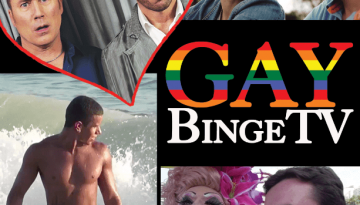 BINGE ON GayBingeTV, 24/7 LGBTQIA+ PROGRAMMING