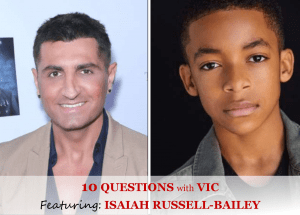 10 Questions With Vic Featuring Isaiah Russell Bailey The Blunt Post