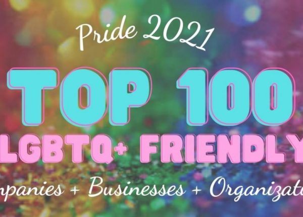 Pride 2021 Top 100 LGBTQ+ Friendly Companies + Businesses + Organizations The Blunt Post